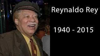Reynaldo Rey Dead! 'Actor and Comedian' Dies at 75!
