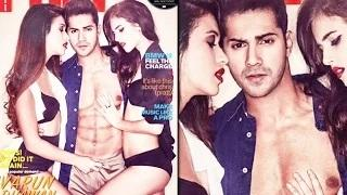 Varun Dhawan's HOTTEST Photoshoot   UNBUTTONS His Pant