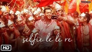 Selfie Le Le Re Song - Bajrangi Bhaijaan (2015) - Salman Khan