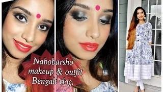 Naboborsho Special Makeup & Outfit + Bengali Vlog.