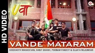 Vande Mataram - Uvaa   Vikrant, Rohan, Lavin, Mohit, Bhupendra, Poonam, Vinti, Sheena, Yukti & Neha