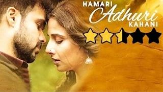 Hamari Adhuri Kahani Movie REVIEW - Vidya Balan | Emraan Hashmi