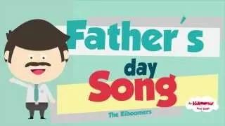 Father's Day Song - Daddy Song for Kids