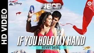 If You Hold My Hand Song - ABCD 2 (2015) - Varun Dhawan - Shraddha Kapoor | Benny Dayal