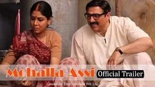 Mohalla Assi Trailer 2015 - Sunny Deol, Ravi Kishan - [LEAKED VIDEO TRAILER]