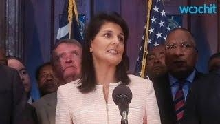 Nikki Haley Calls for Confederate Flag to Be Removed