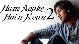 Ranbir Kapoor REPLACES Salman Khan in Hum Aapke Hain Koun SEQUEL