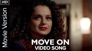 Move On [Full Video Song] - Tanu Weds Manu Returns