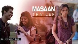 MASAAN Official Trailer - Richa Chadha, Sanjay Mishra, Vicky Kaushal