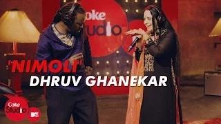 Nimoli - Coke Studio@MTV Season 4 | Dhruv Ghanekar, Ila Arun & Bobkat