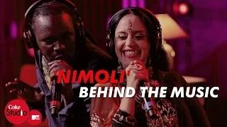 Nimoli - Coke Studio@MTV Season 4 | Behind The Music - Dhruv Ghanekar, Ila Arun & Bobkat