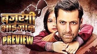 Bajrangi Bhaijaan Movie Preview | Salman Khan, Kareena Kapoor