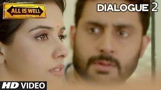 All Is Well Dialogue - 'Me Ab Wapas Nahi Aaungi, It's Over'
