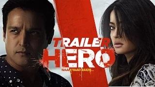 Hero 'Naam Yaad Rakhi' Theatrical Trailer   Jimmy Shergill   Surveen Chawla   Punjabi Movie 2015