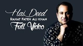 Hai Deed - (Rahat Fateh Ali Khan) | Hero 'Naam Yaad Rakhi' | Full Video