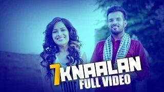 7 Knaalan (Latest Punjabi Songs) | Happy Raikoti |