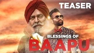 Blessings of Baapu - (Teaser)   Gagan Kokri Ft. Yograj Singh   Full Song Coming Soon