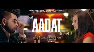 AADAT - NINJA (Latest Punjabi Song 2015 - Full HD) - MALWA RECORDS