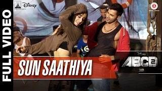 Sun Saathiya (Full Video) | ABCD 2 (2015) | Varun Dhawan & Shraddha Kapoor | Sachin - Jigar