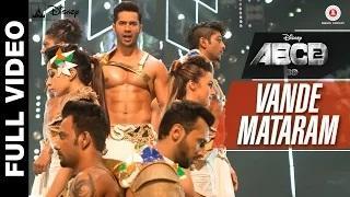Vande Mataram (Full Video) - ABCD 2 (2015) | Varun Dhawan & Shraddha Kapoor