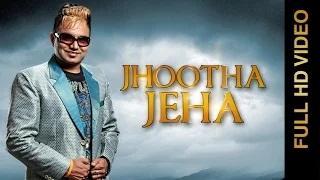 Latest Punjabi Song | Jhootha Jeha | Harpreet Dhillon & Sudesh Kumari