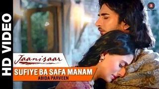Sufiye Ba Safa Manam Song - Jaanisaar (2015)   Abida Parveen   Imran Abbas, Muzaffar Ali & Pernia Qureshi