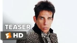 Zoolander 2 Official Teaser Trailer - Ben Stiller, Kristen Wiig Comedy HD