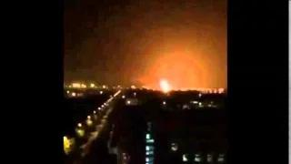 China Explosion: A powerful explosion in China - Tianjin explosion 2015