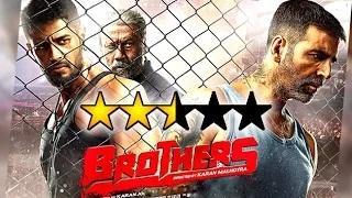 'Brothers' Movie REVIEW By Bharathi Pradhan | Akshay Kumar | Sidharth Malhotra