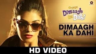Dimaagh Ka Dahi - Hogaya Dimaagh Ka Dahi | Kunal Ganjawala & Ritu Pathak