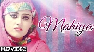 Latest Punjabi Songs - Mahiya - Rohani Brothers  - Official Full Video