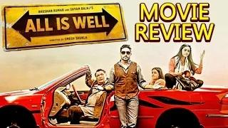'All Is Well' Movie REVIEW By Bharathi Pradhan