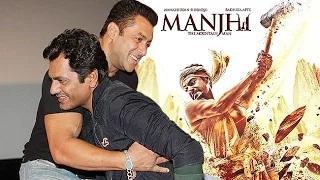 Salman Khan Promotes Nawazuddin's Manjhi: The Mountain Man