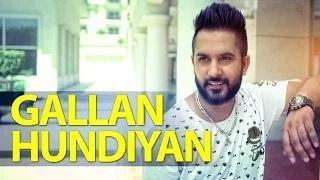 Gallan Hundiyan | Amar Sajaalpuria Feat Dj Flow | Full Music Video