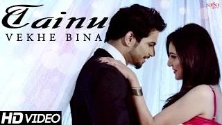 Official Full Song | Tainu Vekhe Bina 'Ravi Raj' | Beat Minister | New Punjabi Songs
