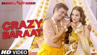 Crazy Baraat Song - Baankey ki Crazy Baraat (2015)
