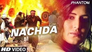 Nachda Song - Phantom (2015) | Saif Ali khan, Katrina Kaif