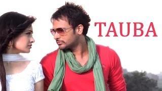 Tauba Tauba - Bilal Saeed || Amrinder Gill || Harish Verma || Latest Punjabi Romantic Songs