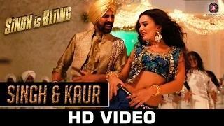 Singh & Kaur Song - Singh Is Bliing (2015) | Akshay Kumar, Amy Jackson | Manj Musik, Nindy Kaur & Raftaar