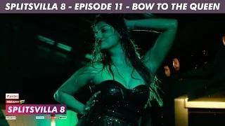 MTV Splitsvilla 8 - Bow to the Queen [Episode 11] - Part 3/3