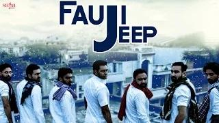 Fauji Jeep - Veet Baljit - Rupinder Gandhi The Gangster - Latest Punjabi Songs HD