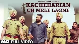 Kacheharian Ch Mele Lagne || Full Video Song || Bindy Brar || Sukhpal Sukh