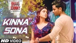 Kinna Sona Song - Bhaag Johnny (2015) | Kunal Khemu, Zoa Morani | Sunil Kamath