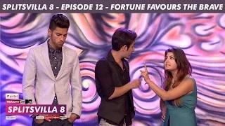 MTV Splitsvilla 8 - Fortune Favours The Brave [Episode 12] - Part 2/3