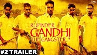 Official Trailer  | Rupinder Gandhi The Gangster..? - Latest Punjabi Movies 2015