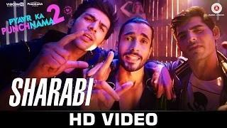 Sharabi Song - Pyaar Ka Punchnama 2 (2015) | Sharib, Toshi & Raja Hasan