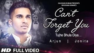 Arjun: Can't Forget You (Tujhe Bhula Diya) VIDEO Song ft. Jonita Gandhi