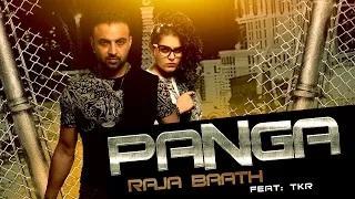 Latest Punjabi Song | Panga | Raja Baath Feat TKR