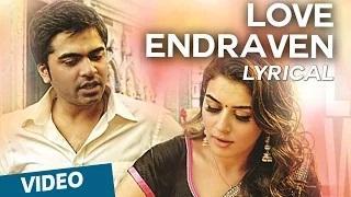 Love Endraven | Tamil Song | Vaalu | STR | Hansika Motwani | Thaman