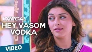 Hey Vasom Vodka | Tamil Song | Vaalu | STR | Hansika Motwani | Thaman